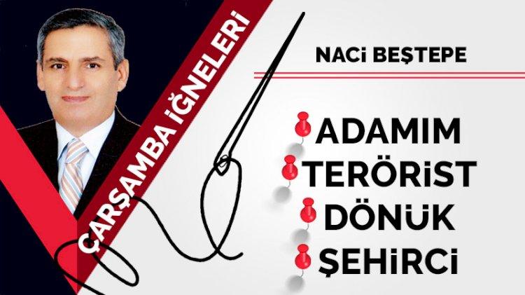 Vahim, Adamım, Terörist
